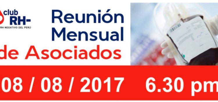 Reunión mensual de asociados Club Rh negativo, Martes 08 de agosto de 2017 6.30 PM.