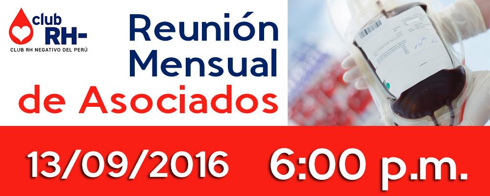 Reunión Mensual de Asociados – Martes 13 de Setiembre 2016
