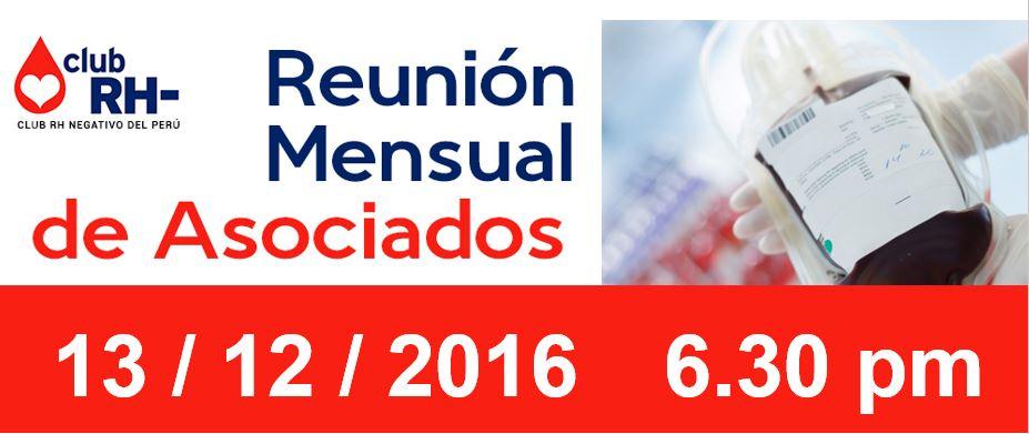 Reunión Mensual de Asociados Convocatoria martes 13 de Diciembre 2016