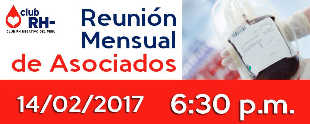 Reunión Mensual de Asociados Club RH Negativo Martes 14 de Febrero 2017