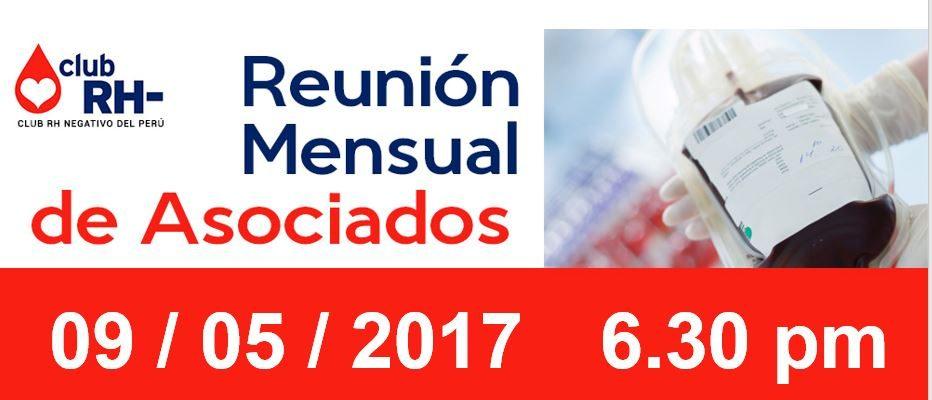 Reunion Mensual Martes 09 de Mayo de 2017 , 6.30 p.m.