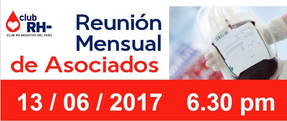 Reunion Mensual Martes 13 de Junio 2017, 6.30 pm.