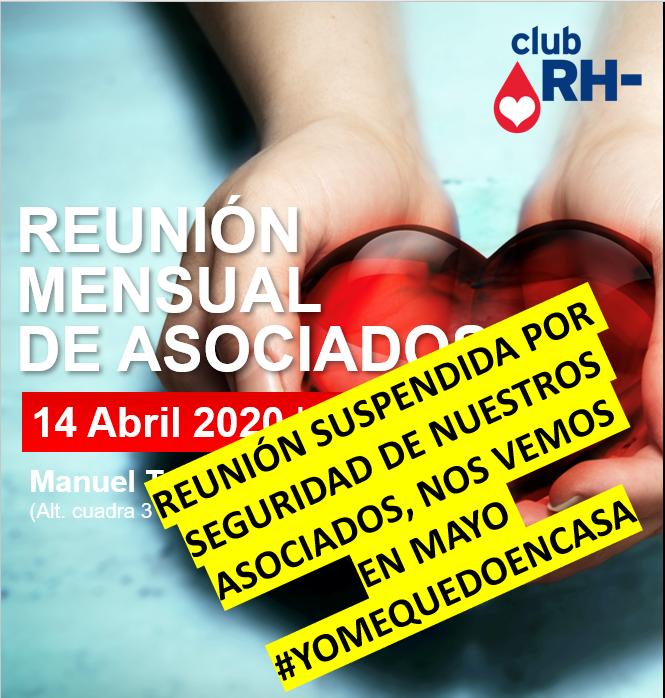 Aviso Reunión Asociados Club RH Negativo Martes 14 de abril 2020