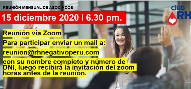 Reunión Mensual Club Rh Negativo, martes 15 de diciembre de 2020 vía ZOOM
