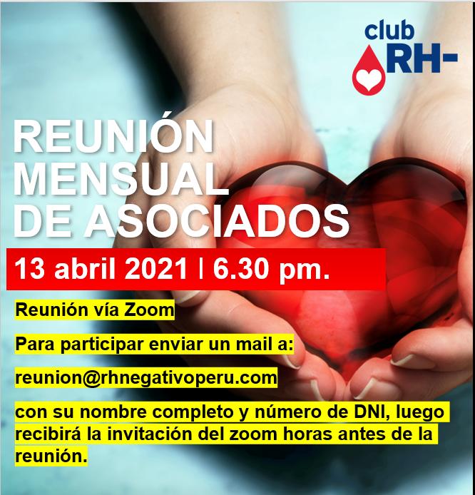 Aviso Reunión Asociados Club RH Negativo Martes 13 de abril 2021 vía ZOOM