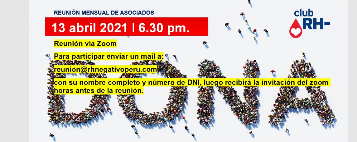 Reunión Mensual Club Rh Negativo, martes 13 de abril de 2021 vía ZOOM